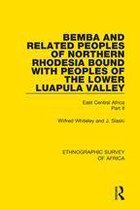 Bemba and Related Peoples of Northern Rhodesia bound with Peoples of the Lower Luapula Valley