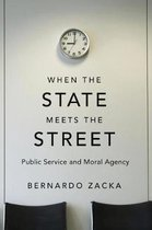 When the State Meets the Street