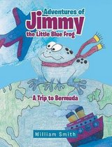 Adventures of Jimmy the Little Blue Frog