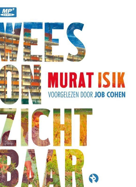 Boek cover Wees onzichtbaar (luisterboek) van Murat Isik (Onbekend)