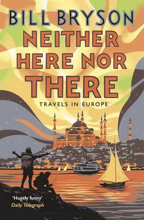 Boek cover Neither Here, Nor There van Bill Bryson (Paperback)