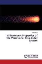 Anharmonic Properties of the Vibrational Two-Qubit System