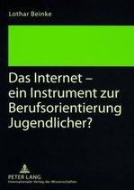 Das Internet - Ein Instrument Zur Berufsorientierung Jugendlicher?