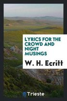 Lyrics for the Crowd and Night Musings