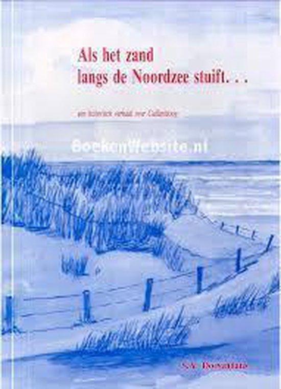 Als het zand langs de Noordzee stuift - S.A. Doevendans |