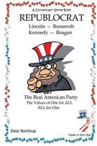 Republocrat - The Real American Party