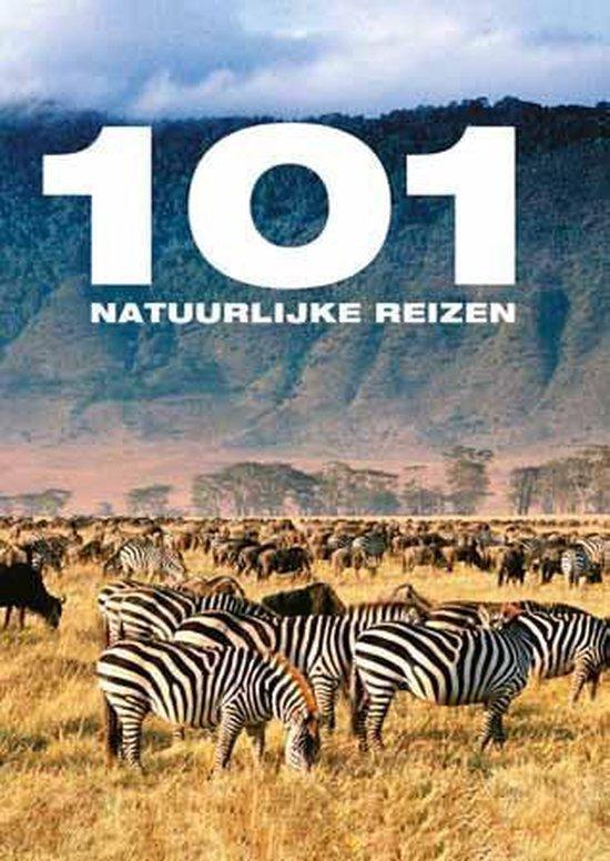 Cover van het boek '101 Natuurlijke reizen'