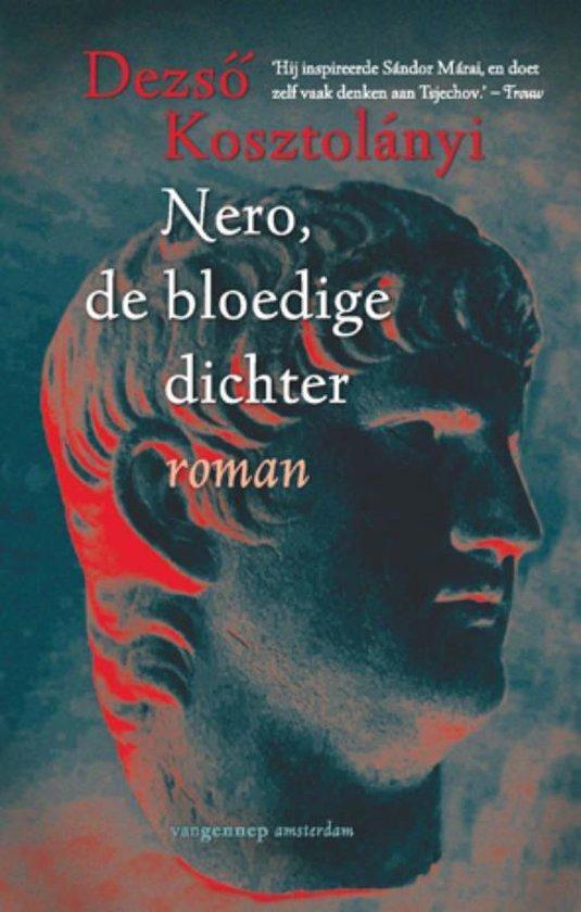 Nero, de bloedige dichter - Dezso Kosztolányi |