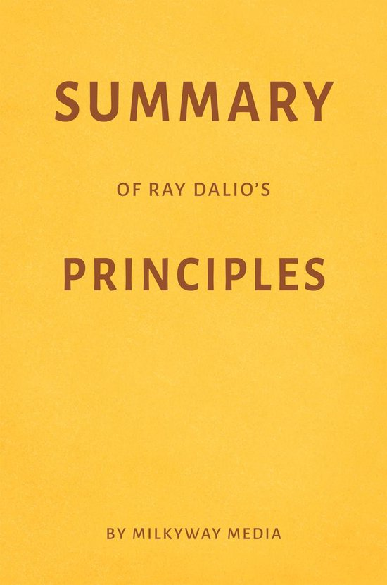 Boek cover Summary of Ray Dalios Principles van Milkyway Media (Onbekend)