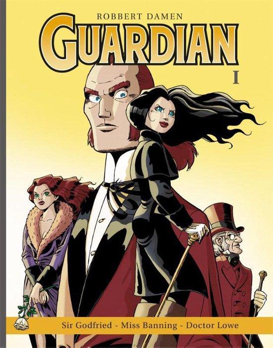 Guardian hc01. sir godfried, miss banning, doctor lowe - Robbert Damen |