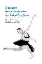 Afbeelding van Anatomy and Kinesiology for Ballet Teachers