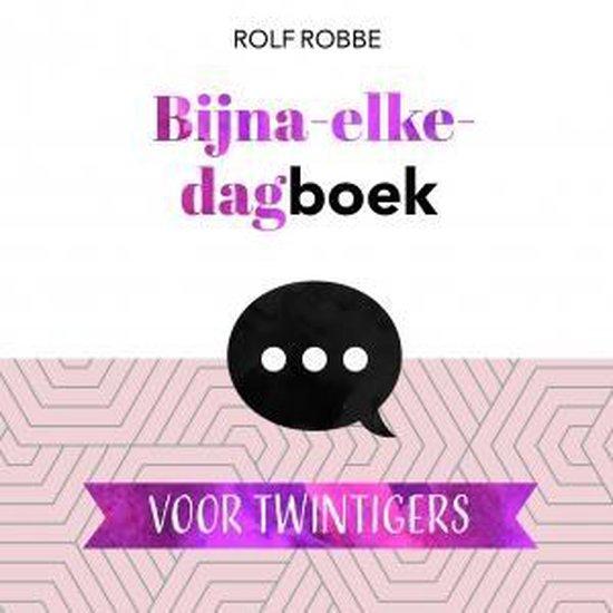 Bijna elke dagboek voor twintigers - Rolf Robbe   Readingchampions.org.uk