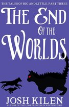 The End of The Worlds