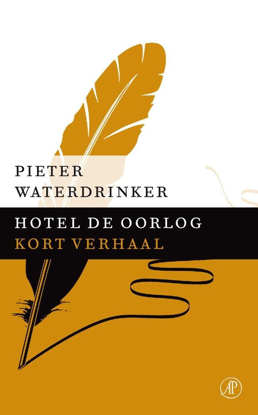 Hotel de oorlog - Pieter Waterdrinker  