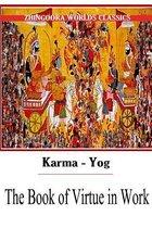 Karma-Yog the Book of Virtue in Work