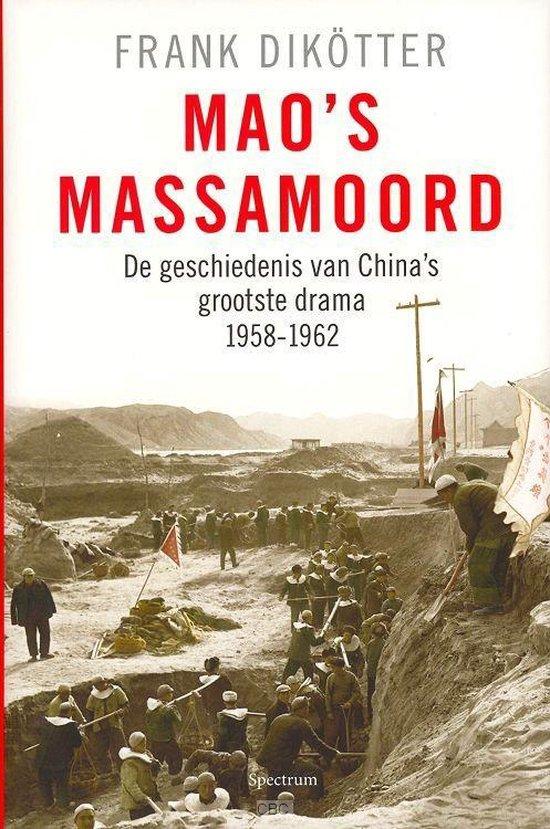 Mao's massamoord - Frank Dikötter |