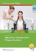 Allgemeine und präventive Pflegemaßnahmen