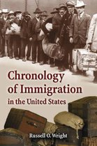 Boek cover Chronology of Immigration in the United States van Russell O. Wright