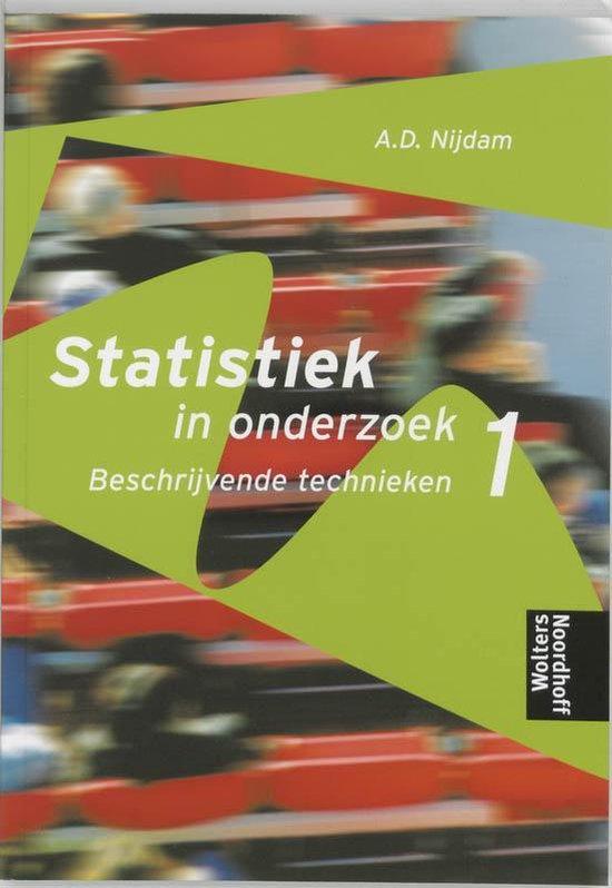 Statistiek In Onderzoek / 1 Beschrijvende Technieken - A.D. Nijdam |