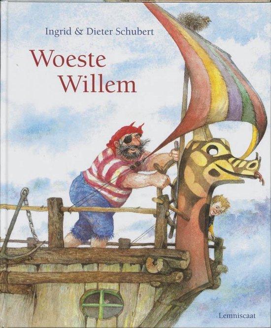 Woeste Willem - Ingrid Schubert |