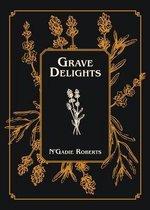 Grave Delights