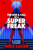 The Rise and Fall of a Super Freak: And Other True Stories of Black Men Who Made History