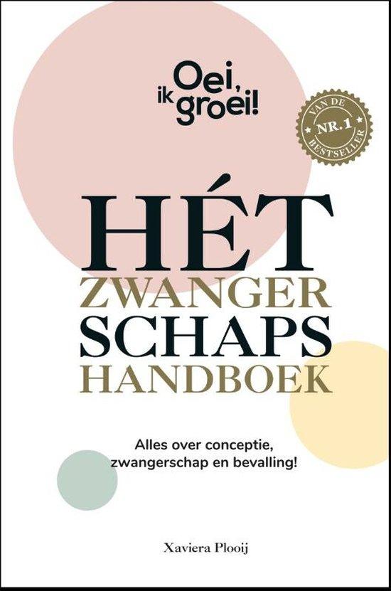 Boek cover Oei, ik groei!  -   Hét zwangerschapshandboek van Xaviera Plooij (Hardcover)