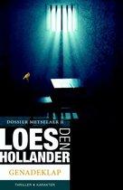 Loes den Hollander | Dossier Metselaer 2 - Genadeklap