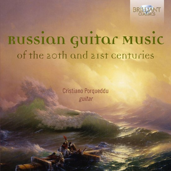 Russian Guitar Music Of The 20Th And 21St Centurie