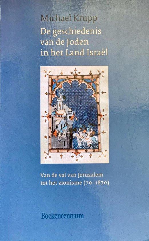 De Geschiedenis van de Joden in Israel - Michael Krupp  