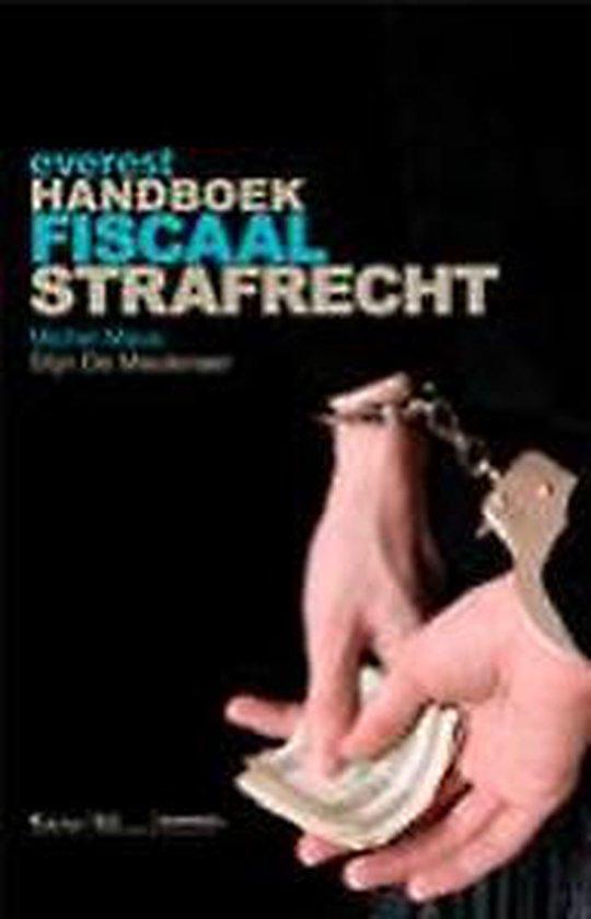 Everest handboek fiscaal strafrecht - Michel Maus  
