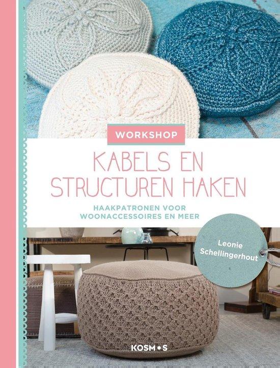 Workshop kabels en structuren haken - Leonie Schellingerhout |