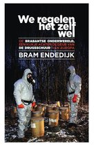 Boek cover We regelen het zelf wel van Bram Endedijk (Paperback)