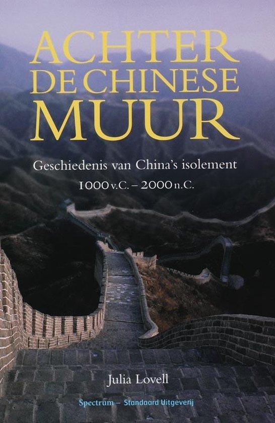 Achter de Chinese muur - Julia Lovell |