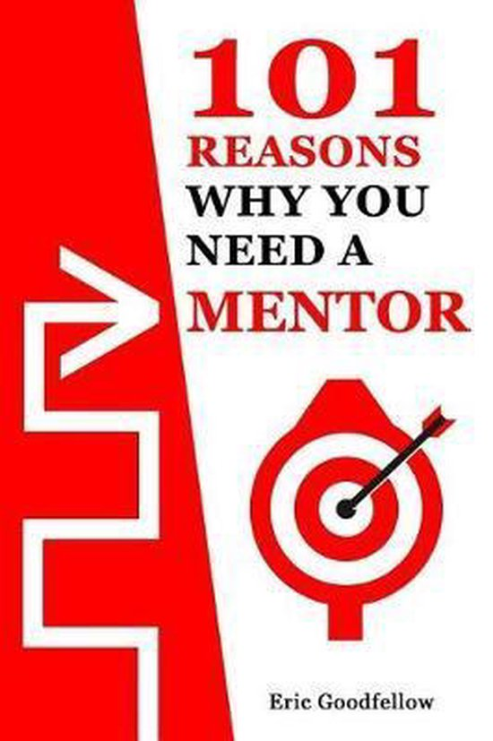101 Reasons Why You Need a Mentor