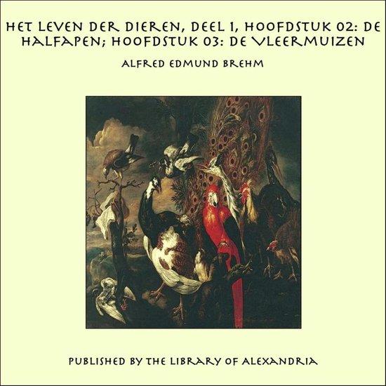 Het Leven der Dieren, Deel 1, Hoofdstuk 02: De Halfapen - Alfred Edmund Brehm pdf epub