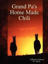Grand Pa's Home Made Chili
