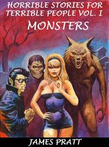 Omslag Horrible Stories For Terrible People, Vol. 1: Monsters