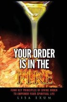 Your Order is in the Fire