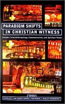 Paradigm Shifts in Christian Wwtness
