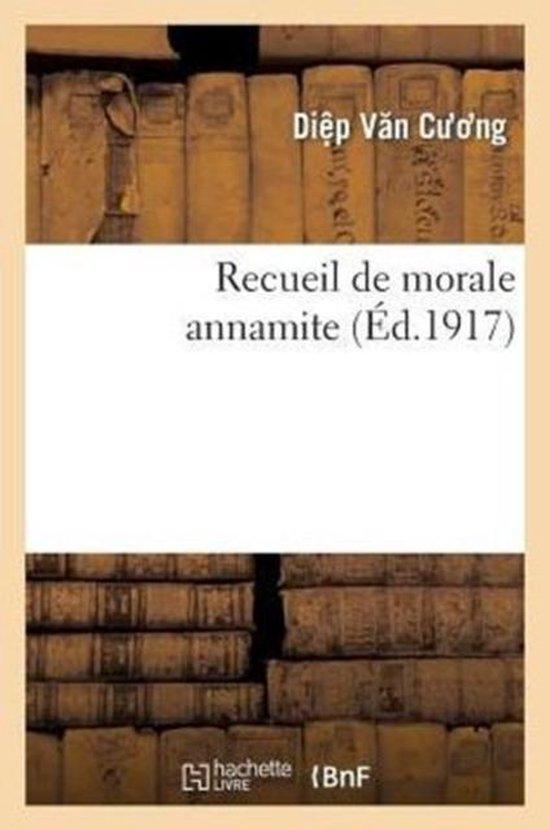 Recueil de Morale Annamite Vi�'t Nam Lu�n L� T�?p Th�nh