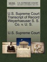 U.S. Supreme Court Transcript of Record Weyerhaeuser S. S. Co. V. U. S.