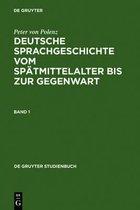 Deutsche Sprachgeschichte vom Spatmittelalter bis zur Gegenwart
