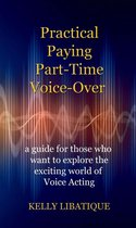 Practical, Paying, Part-Time Voice-Over