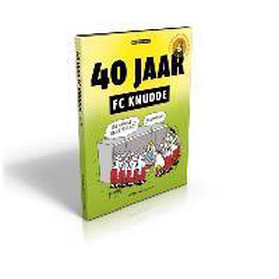 Fc knudde - 40 jaar FC Knudde - Wilfred Legebeke |