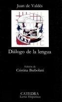Dialogo de la lengua / Dialogue of Language