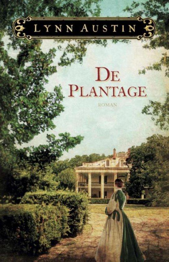 De plantage - Lynn Austin  