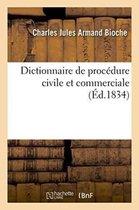 Dictionnaire de Procedure Civile Et Commerciale