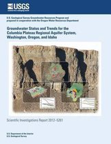 Groundwater Status and Trends for the Columbia Plateau Regional Aquifer System, Washington, Oregon, and Idaho