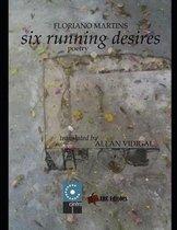 Six Running Desires